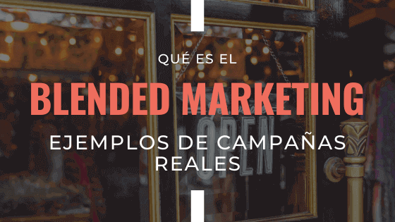 que-es-el-blended-marketing