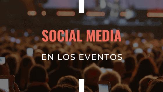 social-media-en-los-eventos