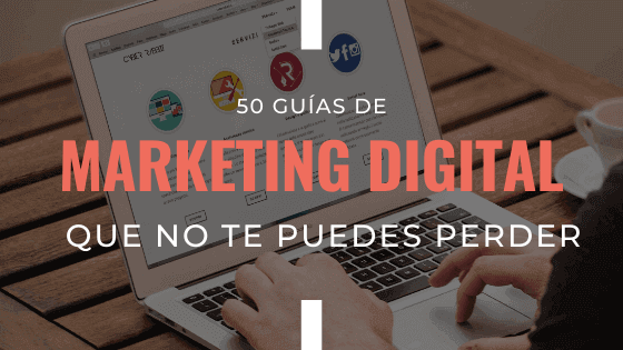 guias-de-marketing-digital-que-no-te-debes-perder