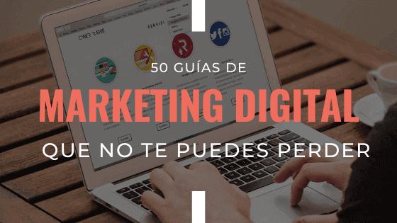 guias-de-marketing-digital-que-no-te-debes-perder