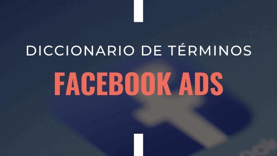 diccionario-de-terminos-facebook-ads