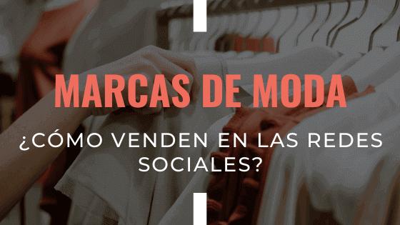 marcas-de-moda-como-vender-en-las-redes-sociales