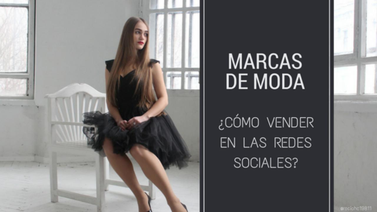 003c27882aa6 Marcas de moda. ¿Cómo vender en las redes sociales?
