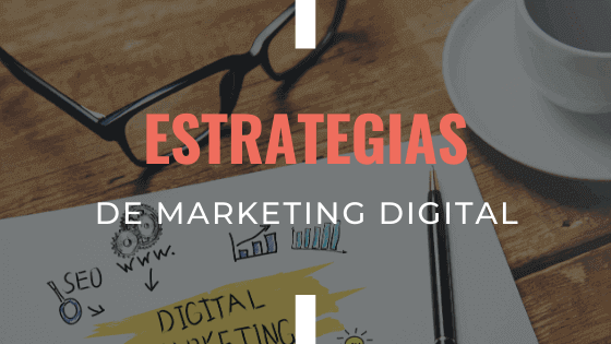 estrategias-de-marketing-digital