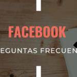 Facebook: preguntas frecuentes