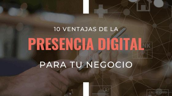 ventajas-de-la-presencia-digital-para-tu-negocio