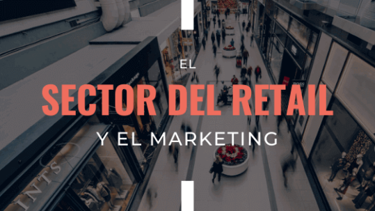 el-sector-del-retail-y-el-marketing