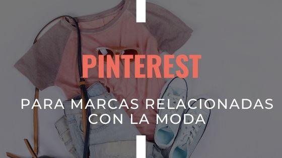 pinterest-para-las-marcas-relacionadas-con-la-moda