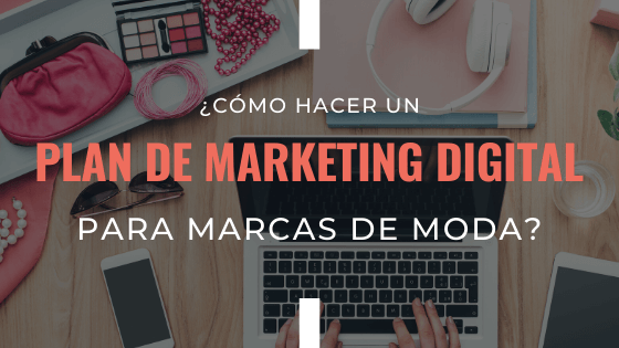 plan-de-marketing-digital-para-marcas-de-moda